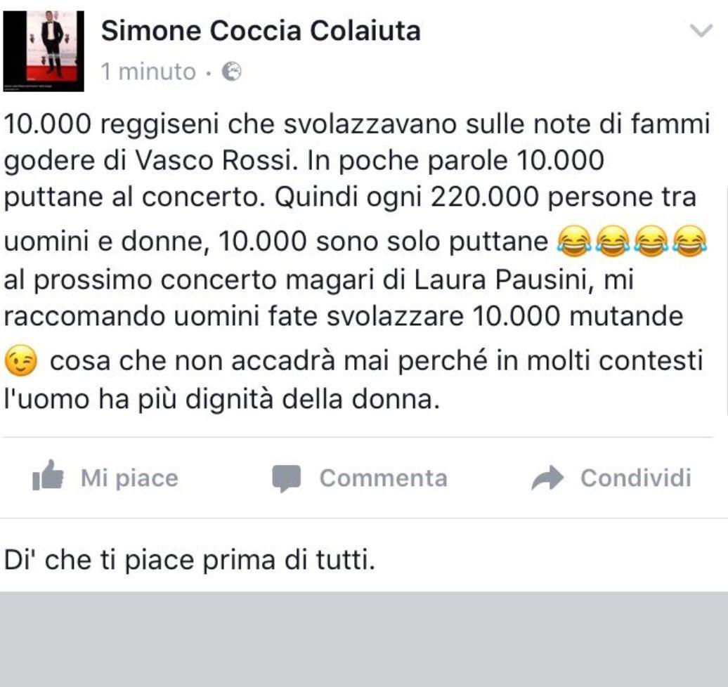 Stato di Facebook di Simone Coccia sul concerto di Vasco ' 10 mila reggiseni....10 mila puttane'